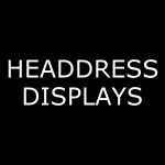 Headdress Displays
